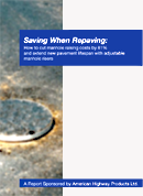 Saving When Repaving: a white paper prepared for American Highway Products